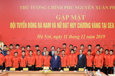 Thủ tướng giải thích việc 'chỉ gặp 2 đội bóng đá vô địch SEA Games 30'