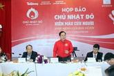 Chủ nhật Đỏ hứa hẹn tiếp nhận 50.000 đơn vị máu điều trị dịp Tết