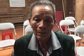 Đau lòng người cha 80 tuổi chém chết con trai trong cơn say