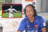 Bố cầu thủ Văn Thanh nói gì trước trận quyết đấu giữa đội tuyển Việt Nam và Thái Lan?