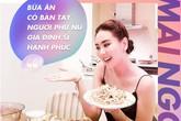 """BTV Mai Ngọc: """"Bữa ăn có bàn tay phụ nữ gia đình sẽ hạnh phúc"""""""