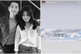 Anh trai Song Joong Ki bất ngờ chia sẻ dòng trạng thái lạ, bóng gió chỉ trích Song Hye Kyo