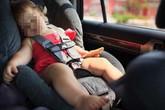 Từ vụ cháu bé bị bỏ quên trên xe đưa đón ở Bắc Ninh: Làm gì nếu bị sốc nhiệt trong ôtô?