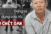Lời nhắn cuối của kẻ sát hại gia đình em ruột: 'Đừng ai động vào tôi, không là chết oan'