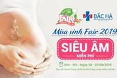 Siêu âm thai 4D miễn phí tại sự kiện Mùa sinh Fair 2019