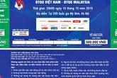 """Vé xem Việt Nam vs Malaysia bị hét giá... """"cắt cổ"""""""