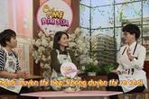 """Ngọc Lan choáng khi Trang Trần nói: """"Có chồng đi ngoại tình, việc đầu tiên phải vỗ tay"""""""