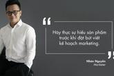 Nhân Nguyễn Marketer: Những lưu ý khi làm marketing cho doanh nghiệp vừa và nhỏ