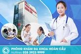 Phòng Khám Đa Khoa Hoàn Cầu – Nơi giúp bạn yên tâm trao gởi sức khỏe