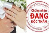 Làm rõ quy định về giấy xác nhận độc thân phải ghi tên người dự định cưới đang gây xôn xao dư luận