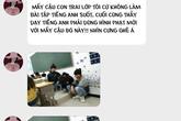 Không làm bài tập tiếng Anh, hội nam sinh bị thầy giáo phạt bá đạo
