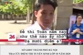 Nam sinh trả lời chắc nịch 10 điểm khi được VTV phỏng vấn thi vào lớp 10 thực chất được bao nhiêu điểm?