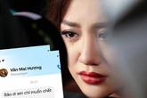 Văn Mai Hương: Phát ngôn hớ hênh và bất cẩn hình ảnh riêng tư