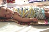 Bé 7 tháng tuổi mong manh sự sống như ngọn đèn trước gió
