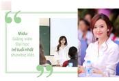 Midu: 'Tôi hạnh phúc vì ước mơ làm giáo viên từ nhỏ giờ đã thành hiện thực'