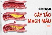 """6 thói quen """"phá hủy"""" mạch máu: Nguyên nhân gây đột quỵ, tử vong mà nhiều người không biết"""