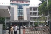 Tiếp vụ lùm xùm tại Đại học Điện lực:Sau Bộ GD&ĐT, Thanh tra Bộ Công thương vào cuộc