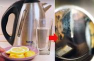 """Cách làm sạch ấm siêu tốc """"tuyệt đỉnh"""" bằng một quả chanh, không cần thò tay cọ rửa"""