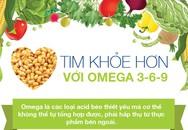 Tim khỏe hơn với Omega 3-6-9