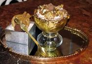 10 món ăn dát vàng thật dành cho giới 'siêu giàu'