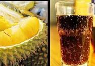 Sự thật về tin đồn ăn sầu riêng, uống coca cùng lúc gây tử vong