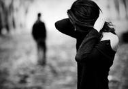 Bạn gái chia tay đột ngột sau 7 năm quen nhau