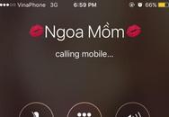 Cười vỡ bụng với cách lưu tên chồng yêu trên điện thoại
