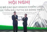 """Quảng Ninh: Đầu tư nhiều dự án """"khủng"""" tại thị xã Đông Triều"""