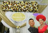 khung cảnh đám cưới nhà Chí Anh và cô dâu hot girl trước giờ G