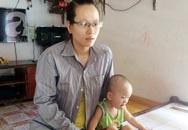 """Mẹ cháu bé 2 tuổi bị bọn nghiện bắt cóc hụt tại Thanh Hóa: """"Tôi như hóa điên dại chạy đi tìm con"""""""