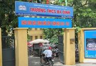 """Hà Nội: Công bố hàng loạt sai phạm """"động trời"""" tại THCS Ba Đình"""