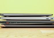 Top 5 ultrabook mạnh, mỏng và đắt nhất hiện nay