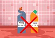 7 cặp chất tẩy rửa trong nhà sẽ nguy hiểm khi trộn với nhau