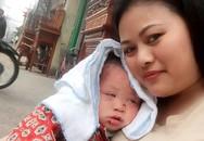 Nhật ký người mẹ nuôi của bé trai bị bỏ rơi: Nắng nóng, con ăn sữa lẫn máu