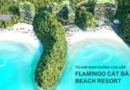 """Flamingo mang thương hiệu """"kiến trúc xanh"""" đến với Cát Bà"""