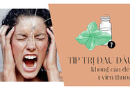 Đừng uống thuốc giảm đau mà hãy làm ngay 7 việc này để đá bay cơn đau đầu dai dẳng