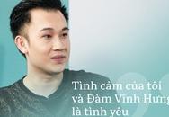 Dương Triệu Vũ lần đầu thừa nhận tình yêu với Đàm Vĩnh Hưng