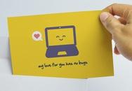 """Thiệp Valentine độc đáo của """"dân cuồng Internet"""""""