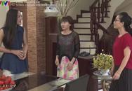 'Sống chung với mẹ chồng' tập 6: Vân cãi nhau tay đôi với mẹ chồng