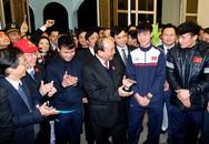 Thủ tướng Nguyễn Xuân Phúc: Nhân rộng bản lĩnh, ý chí U23 Việt Nam