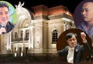 Dự án xây nhà hát 1.500 tỷ gây tranh cãi: Nghệ sĩ Việt nói gì?