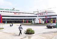 Khánh thành Khu Khám bệnh BV Bạch Mai và BV Việt Đức cơ sở 2 ở Hà Nam