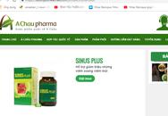 Liên tục bị xử phạt, Công ty CP dược phẩm quốc tế Á Châu vẫn vi phạm quảng cáo TPCN
