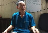 """Cháy kinh hoàng gần Bệnh viện Nhi Trung ương: Ông Hiệp """"khùng"""" lý giải nguyên nhân bị đuổi đánh"""