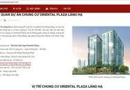 Chung cư Oriental Plaza Láng Hạ cấp phép 16 tầng, rao bán 22 tầng?