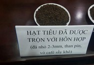 Hiệp hội Hồ tiêu Việt Nam lên án mạnh mẽ vụ pha bột pin vào hồ tiêu