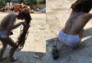 Cô gái nghi bị đánh ghen, cắt tóc, đổ mắm tôm lên người ở Hà Nội?