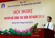 """""""Nóng"""" chuyện tổ chức bộ máy tại Hội nghị công tác Dân số 6 tháng đầu năm 2018"""
