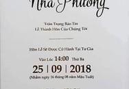 Cận cảnh thiệp cưới của Trường Giang - Nhã Phương cho hôn lễ vào ngày 25/9 tới