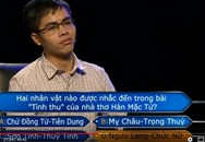 """Thủ khoa nghèo xứ Thanh """"ẵm"""" 30 triệu đồng tiền thưởng """"Ai là triệu phú"""""""